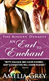 An Earl to Enchant: The Rogues' Dynasty by  Amelia Grey in stock, buy online here