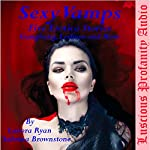 Sexy Vamps: Five Erotica Stories   Sabrina Brownstone,Lanora Ryan