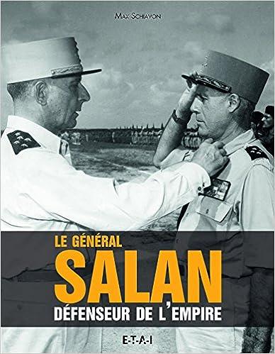Lire un Le General Salan, Defenseur de l'Empire pdf