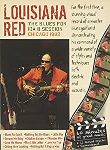 Louisiana Red: The Blues for Ida B Session, Chicago 1982