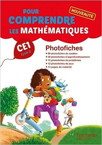 En ligne Pour comprendre les mathématiques CE1 - Photofiches - Ed. 2014 pdf, epub ebook