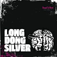Bound to Bleed by Long Dong Silver (2009-01-15)