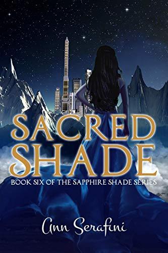 Sacred Shade (Sapphire Shade Book 6)