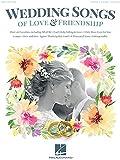 Wedding Songs of Love & Friendship