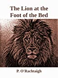 The Lion at the Foot of the Bed
