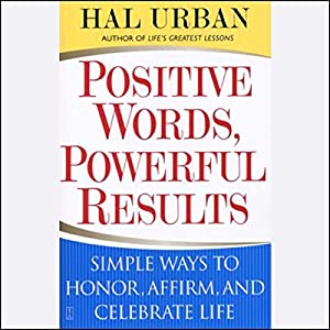 Positive Words, Powerful Results Hörbuch