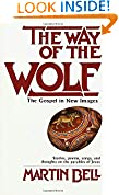 #6: The Way of the Wolf: The Gospel in New Images
