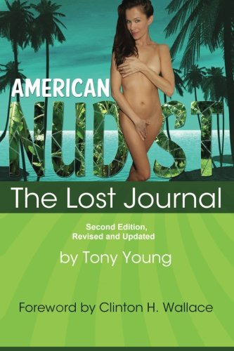 American Nudist: The Lost Journal, Second Edition pdf epub