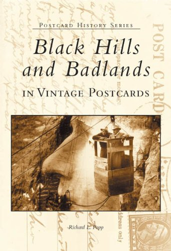 Black Hills and Badlands in Vintage Postcards   (SD)  (Postcard History Series)