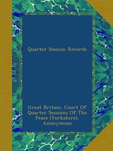 (Quarter Session Records )