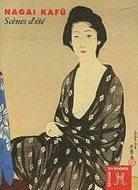 Scènes d'été par Kafū Nagai