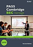 PASS Cambridge BEC, Vantage. 2nd Ed. Student's Book m. 2 Audio-CDs: Student's Book m. 2 Audio-CDs. Von Summertown Publishing