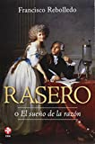 img - for Rasero / Squeegee: O El Sue o De La Raz n / or the Sleep of Reason book / textbook / text book
