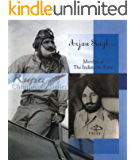 ARJAN SINGH, DFC MARSHAL OF THE INDIAN AIR FORCE