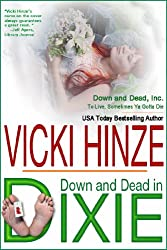 Down & Dead In Dixie (Down & Dead, Inc. Series Book 1)
