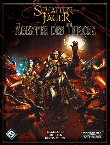 Warhammer 40.000: Agenten des Throns: Schattenjäger-Erweiterungsband. Ein Quellenbuch für Warhammer 40.000 Gebundenes Buch – 31. August 2011 Ross Watson Feder & Schwert 3867620911 Spielen / Raten