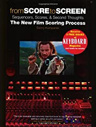 From Score To Screen: Sequencers, Scores, And Second Thoughts : The New Film Scoring Process