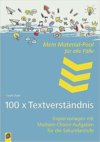 100 x Textverständnis: Kopiervorlagen mit Multiple-Choice-Aufgaben ...