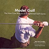 img - for Model Golf the Nine Core Skills to an Enlightened Golf Game book / textbook / text book