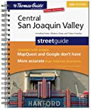 The Thomas Guide Central San Joaquin Valley, California: Including Fresno and Madera, King and Tulare Counties (Central San Joaquin Valley, California Street Guide)