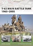 T-62 Main Battle Tank 1965-2005, Steven J. Zaloga, 184603390X