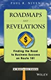 img - for Roadmaps and Revelations: Finding the Road to Business Success on Route 101 book / textbook / text book