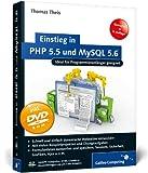 Einstieg in PHP 5.5 und MySQL 5.6: Für Programmieranfänger geeignet (Galileo Computing)