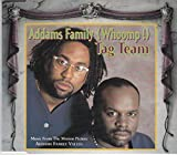 Addams family (whoomp) by Tag Team