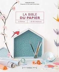 La Bible du papier par Adeline Klam
