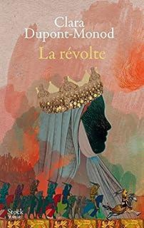 La révolte, Dupont-Monod, Clara