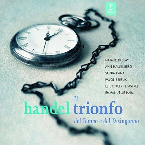 Music : Handel - Il trionfo del Tempo e del Disinganno