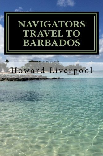 The Navigators Travel To Barbados (Book 1)