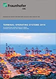 Terminal Operating Systems 2014 2014: An International Market Review of Current Software Applications for Terminal Operators