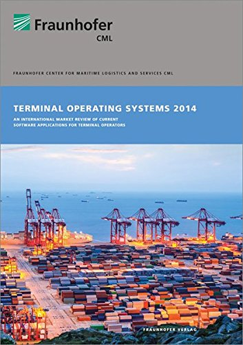 Terminal Operating Systems 2014 2014: An International Market Review of Current Software Applications for Terminal Operators by Fraunhofer Verlag