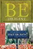 Be Diligent ( Mark ): Serving Others as You Walk with the Master Servant