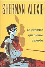 Le Premier Qui Pleure a Perdu (French Edition) Paperback