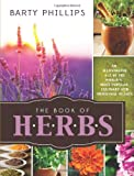 The Book of Herbs, Barty Phillips, 1462112382