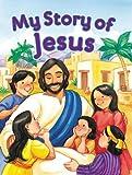My Story of Jesus, Jennifer Holder, 0784713979