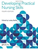 Developing Practical Nursing Skills, Fourth Edition