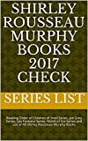 Shirley Rousseau Murphy Books 2017 Check: Reading Order of Children of Ynell Series, Joe Grey Series, Lee Fontana Series, World of Ere Series and List of All Shirley Rousseau Murphy Books by  Series List in stock, buy online here