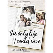 The Only Life I Could Save: A Memoir