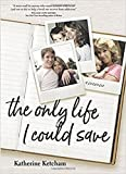 img - for The Only Life I Could Save: A Memoir book / textbook / text book