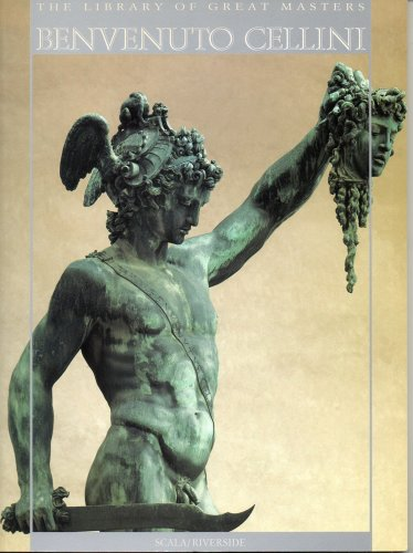 Benvenuto Cellini (The Library of Great Masters)