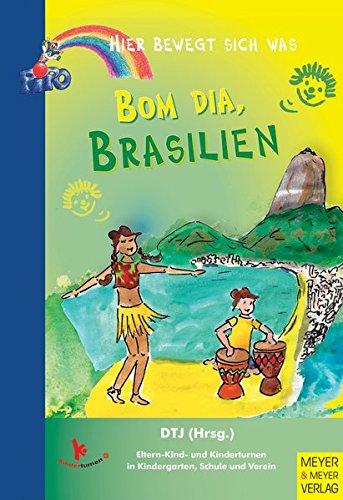 Bom Dia, Brasilien (Hier bewegt sich was)