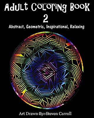 Adult Coloring Book 2 Abstract Geometric Inspirational