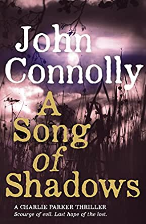A Song of Shadows: A Charlie Parker Thriller: 13 (English