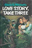Love Story, Take Three, Gloria D. Miklowitz, 038529445X
