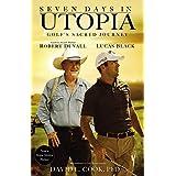 Seven Days in Utopia: Golf's Sacred Journey