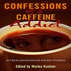 Confessions of a Caffeine Addict