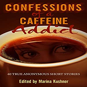 Confessions of a Caffeine Addict Audiobook